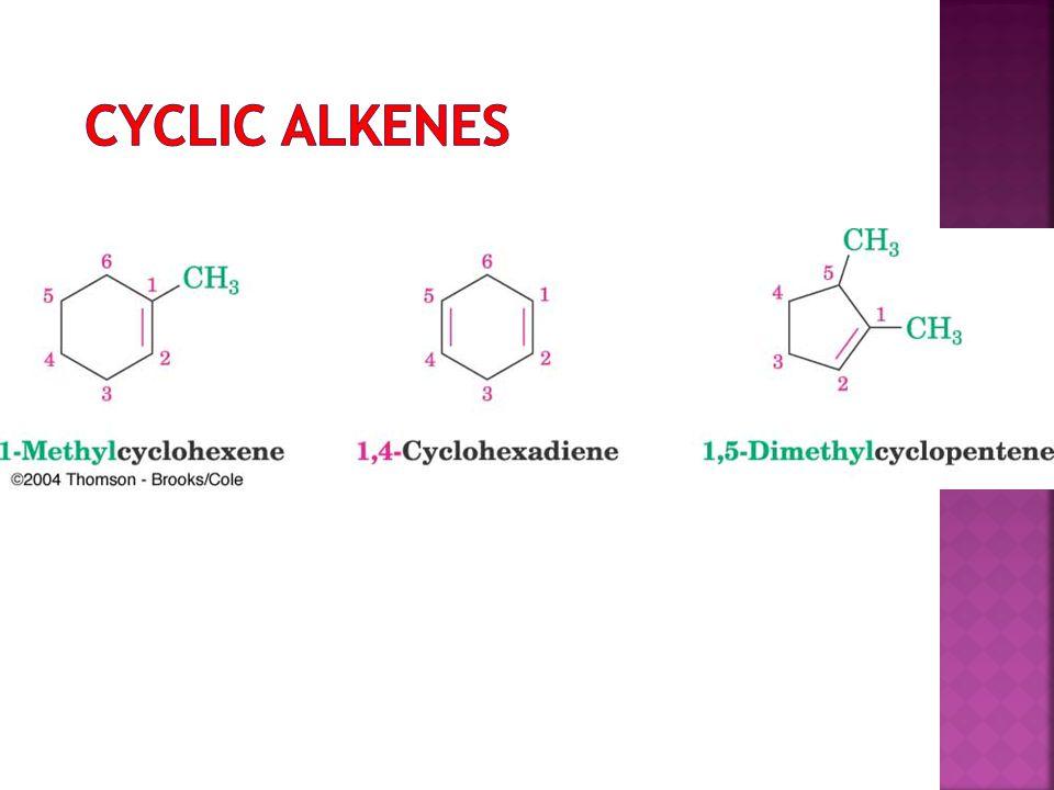 Cyclic alkenes
