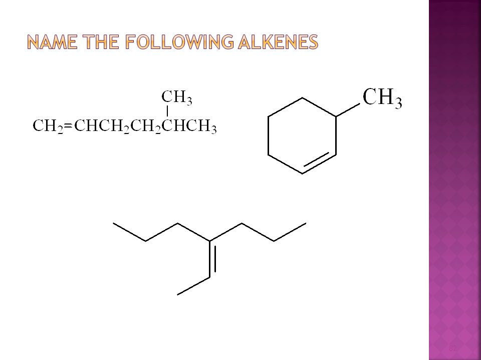 Name the following Alkenes