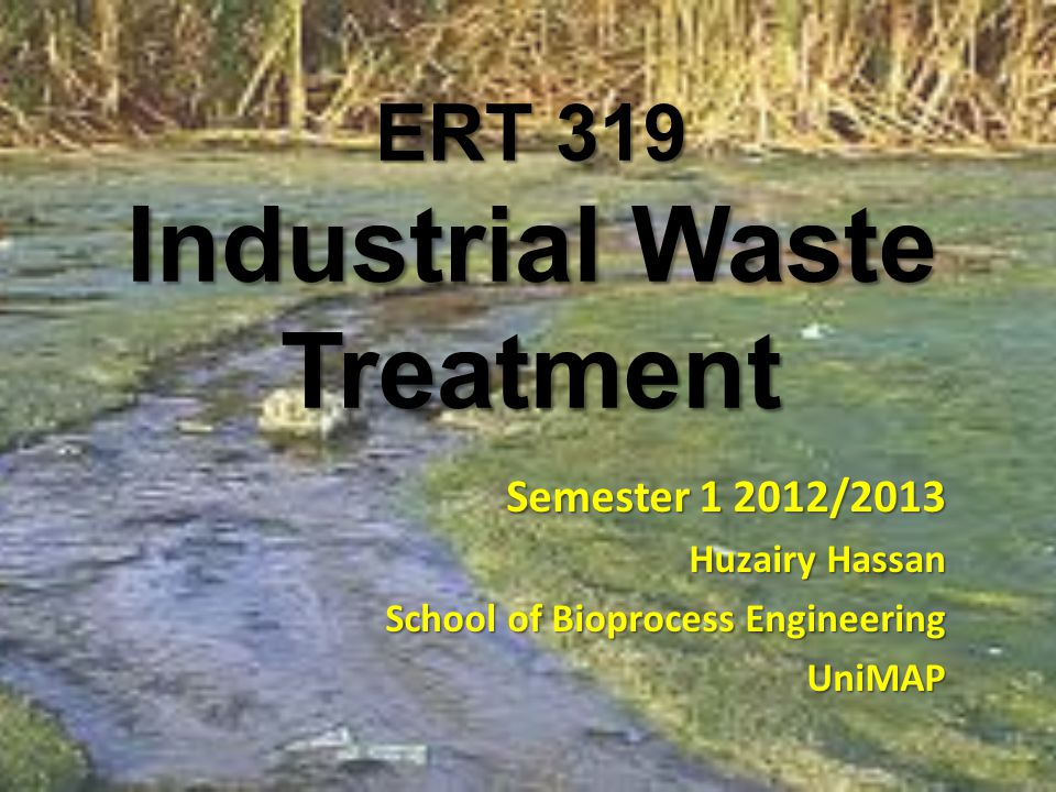 ERT 319 Industrial Waste Treatment