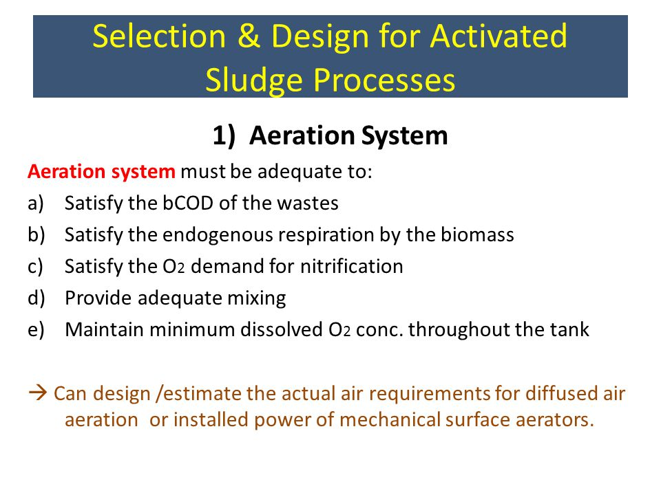 Selection & Design for Activated Sludge Processes