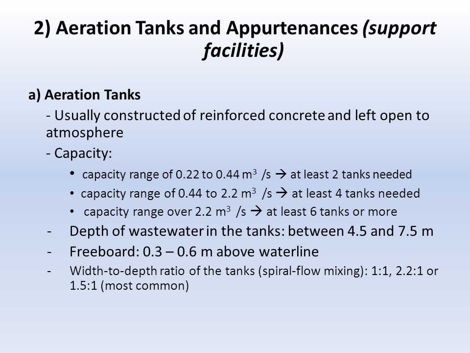 2) Aeration Tanks and Appurtenances (support facilities)