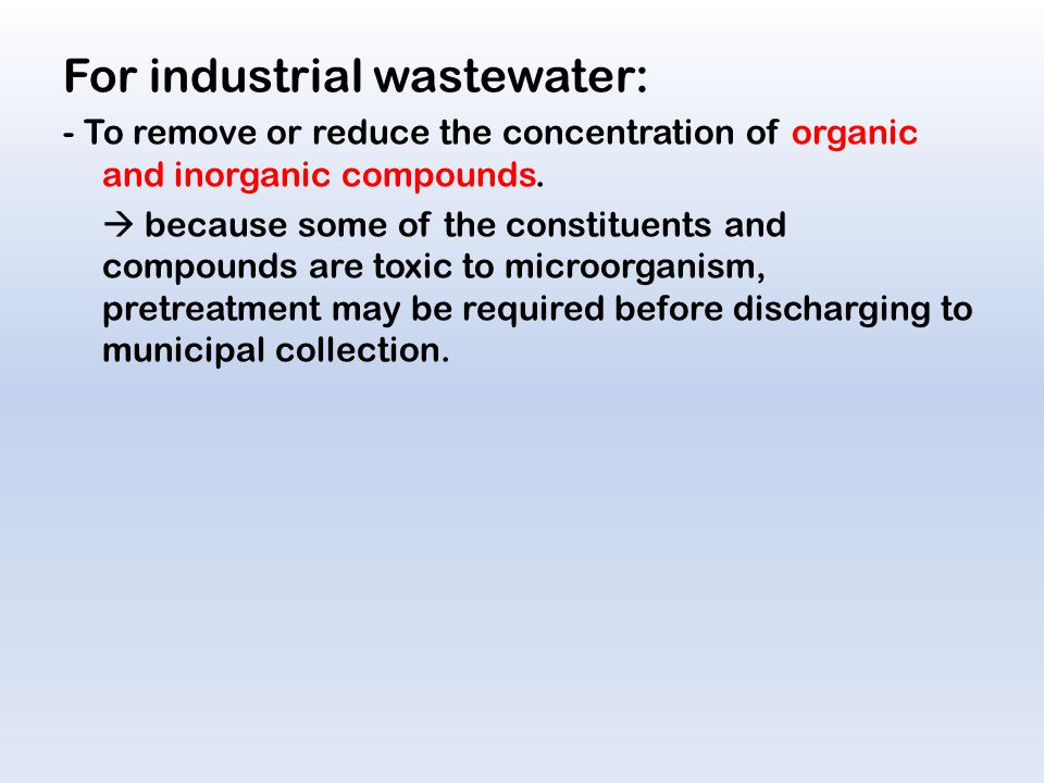 For industrial wastewater: