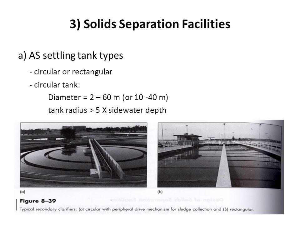 3) Solids Separation Facilities