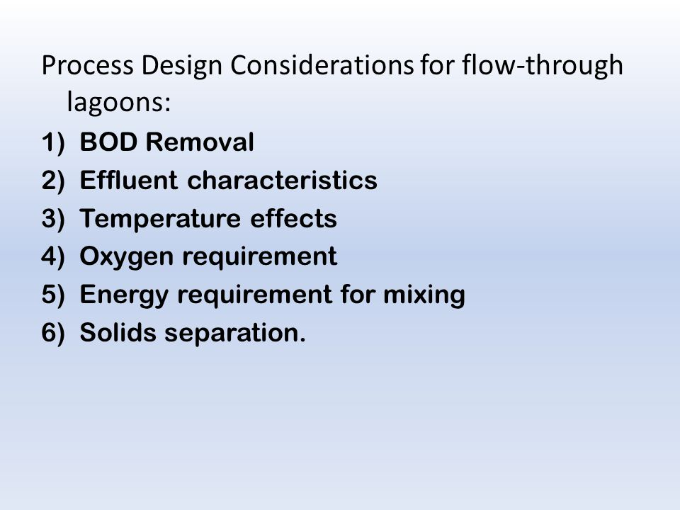 Process Design Considerations for flow-through lagoons: