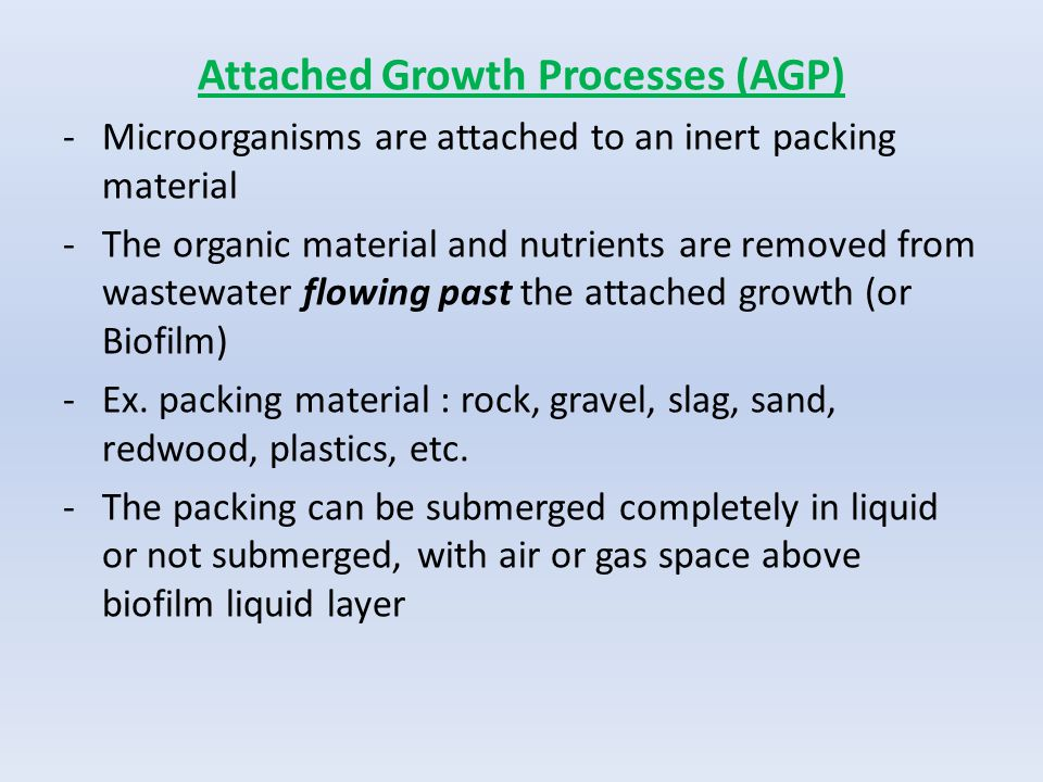 Attached Growth Processes (AGP)