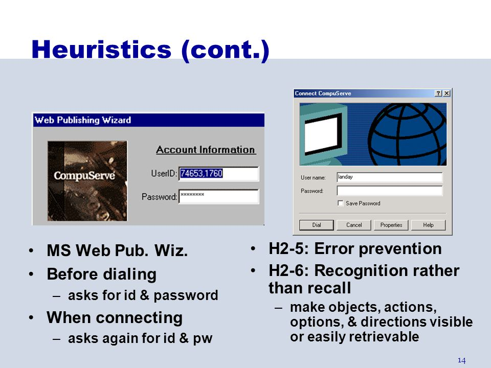 Heuristics (cont.) MS Web Pub. Wiz. Before dialing When connecting