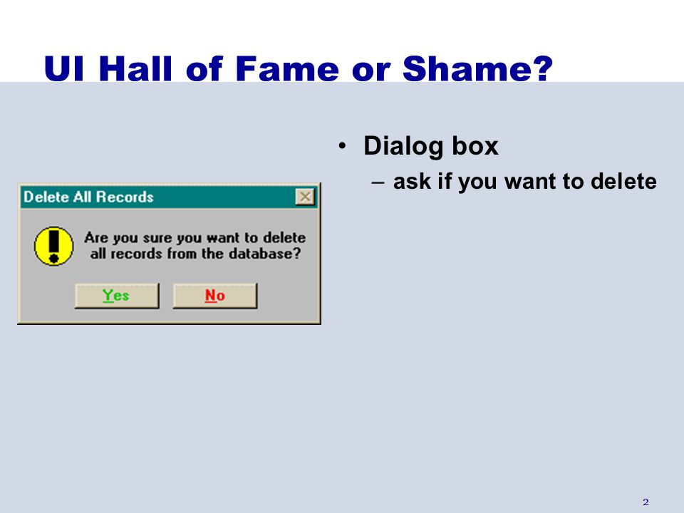UI Hall of Fame or Shame Dialog box ask if you want to delete