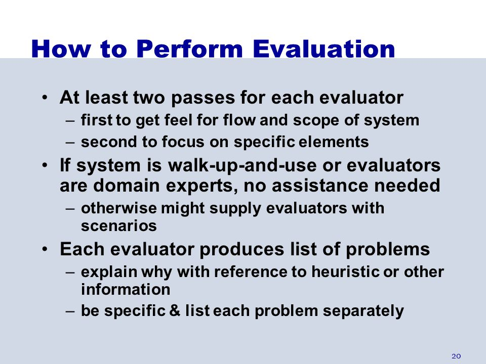 How to Perform Evaluation