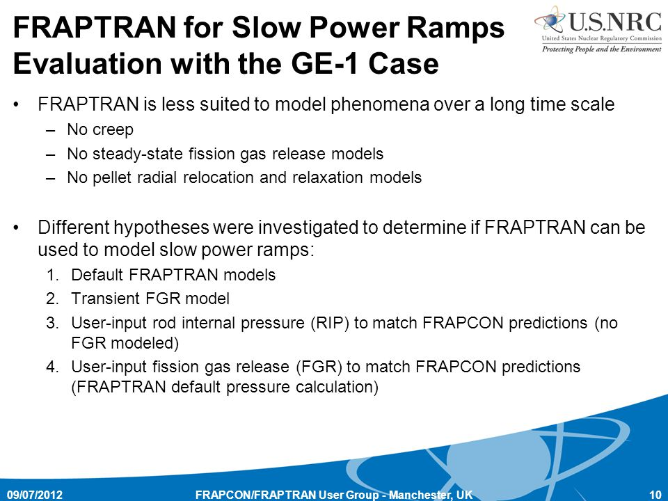 FRAPTRAN for Slow Power Ramps Evaluation with the GE-1 Case