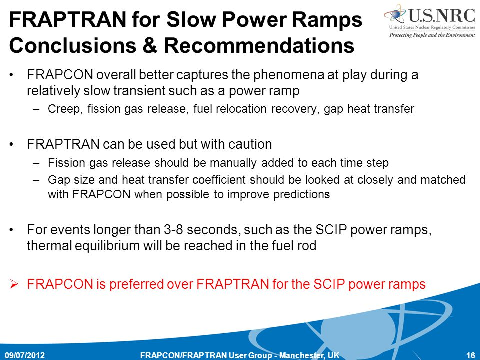 FRAPTRAN for Slow Power Ramps Conclusions & Recommendations