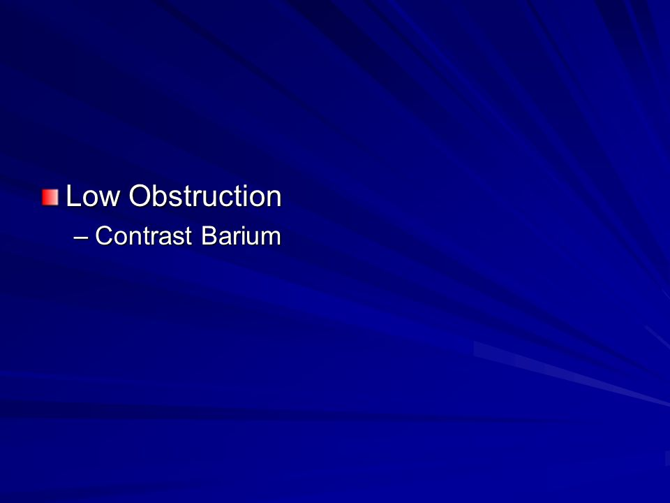 Low Obstruction Contrast Barium