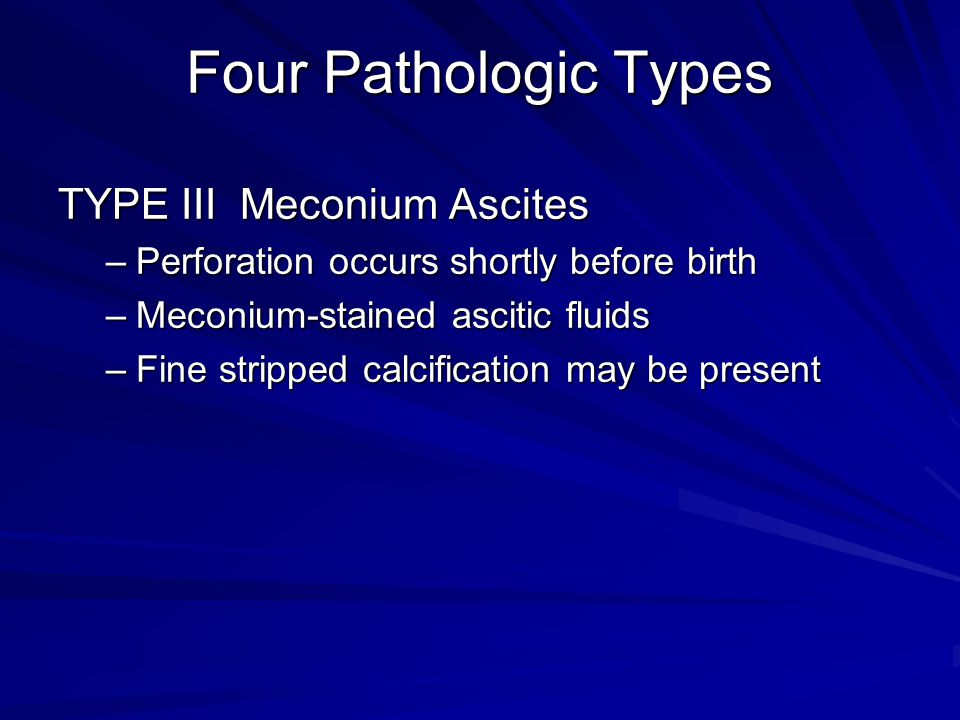 Four Pathologic Types TYPE III Meconium Ascites