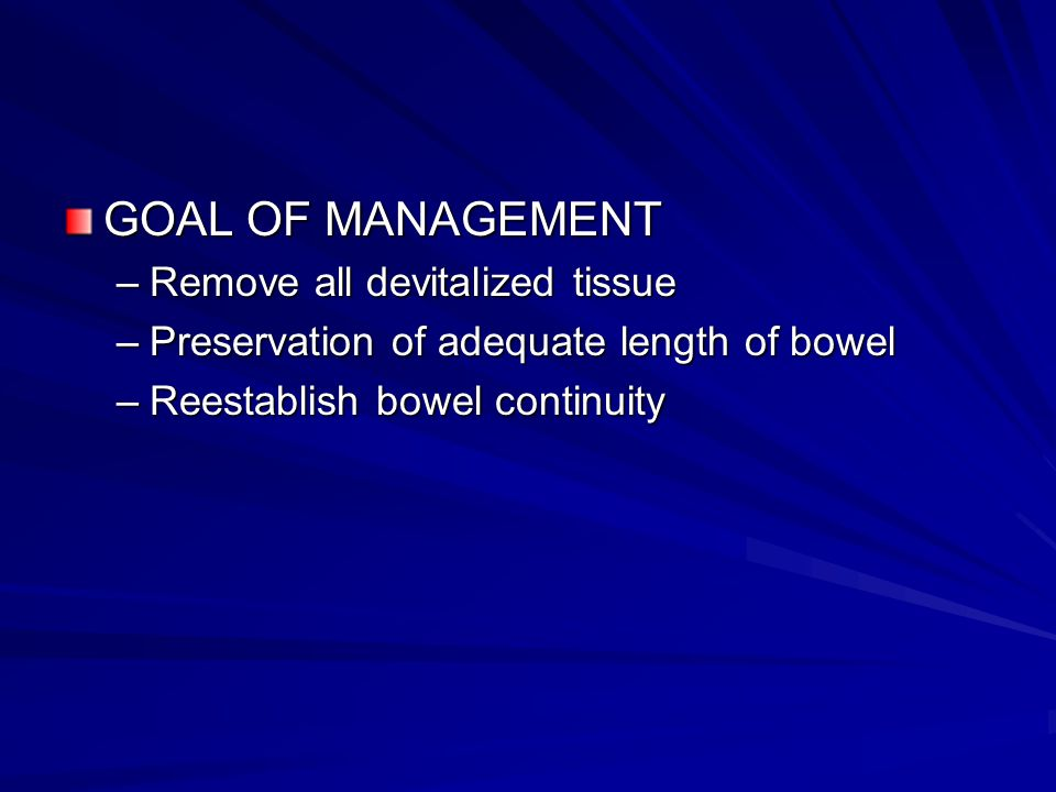 GOAL OF MANAGEMENT Remove all devitalized tissue