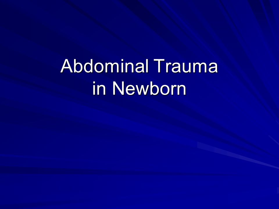 Abdominal Trauma in Newborn