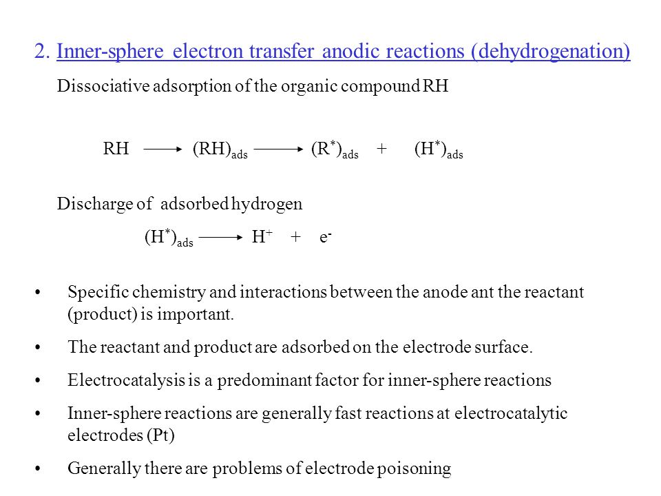 2. Inner-sphere electron transfer anodic reactions (dehydrogenation)