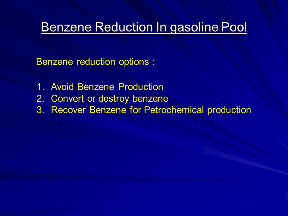 Benzene Reduction In gasoline Pool