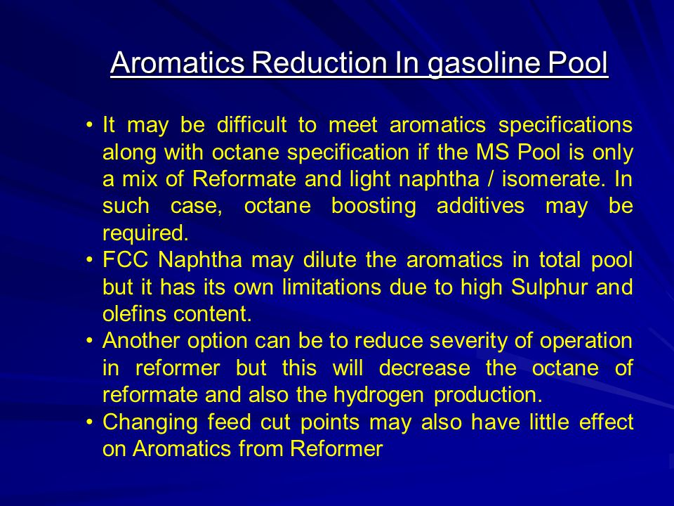 Aromatics Reduction In gasoline Pool