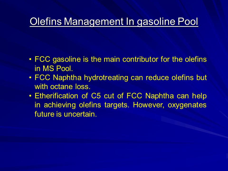 Olefins Management In gasoline Pool