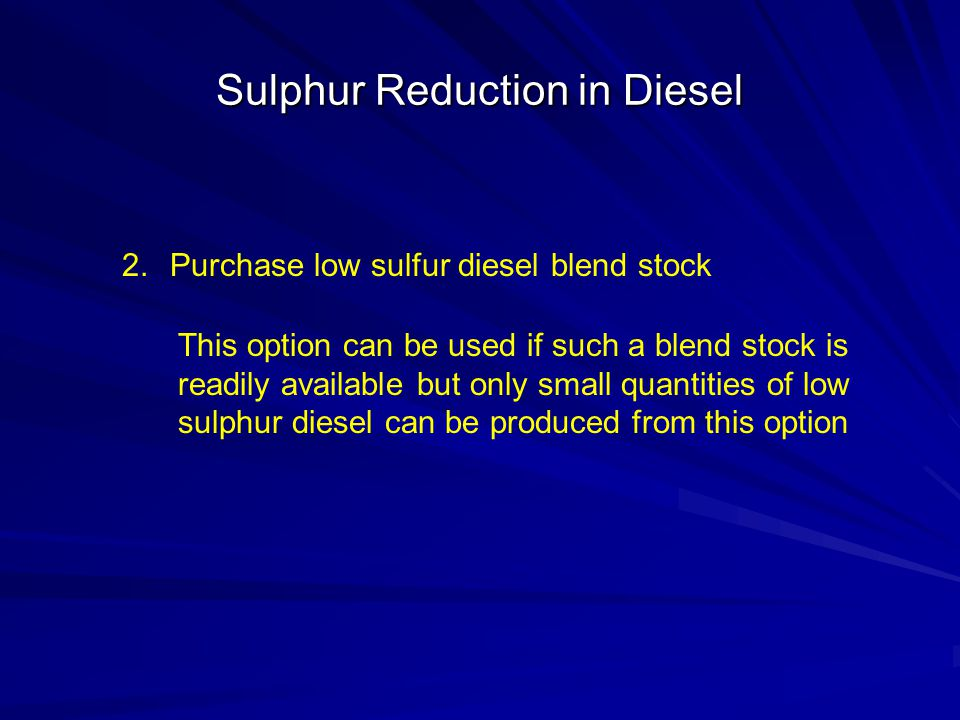 Sulphur Reduction in Diesel