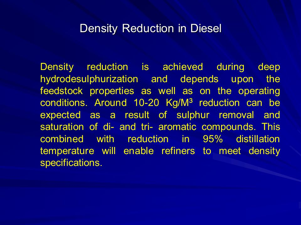 Density Reduction in Diesel