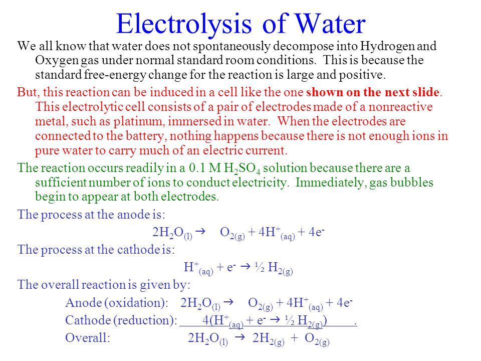 2H2O(l) g O2(g) + 4H+(aq) + 4e-