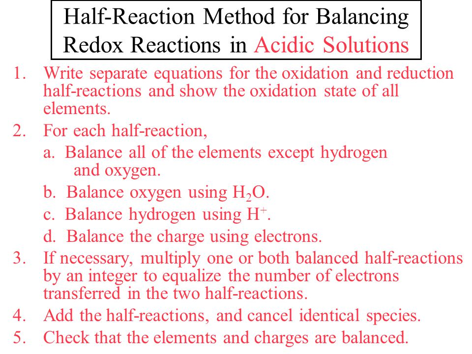 Half-Reaction Method for Balancing Redox Reactions in Acidic Solutions
