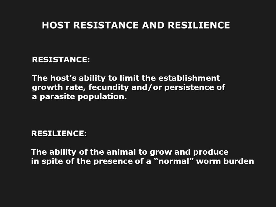 HOST RESISTANCE AND RESILIENCE