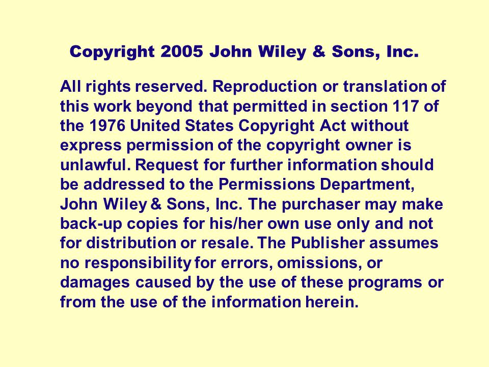 Copyright 2005 John Wiley & Sons, Inc.