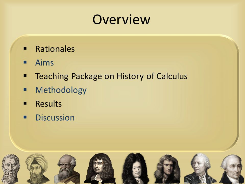 Overview Rationales Aims Teaching Package on History of Calculus