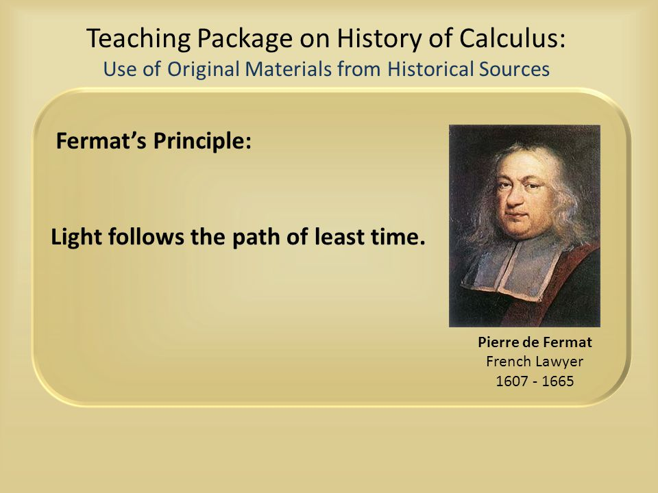 Teaching Package on History of Calculus: Use of Original Materials from Historical Sources