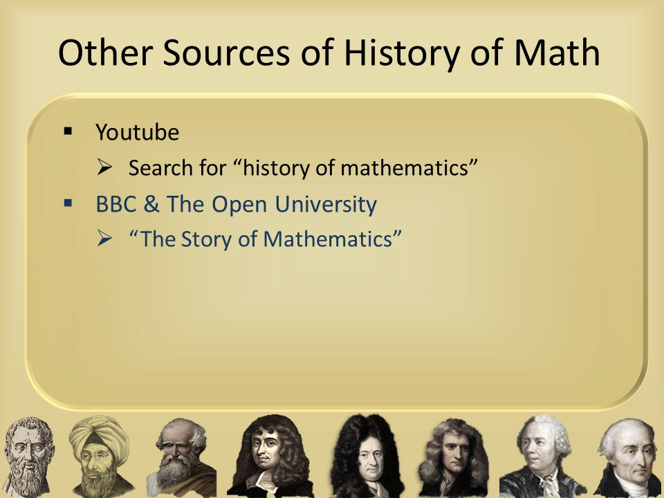 Other Sources of History of Math