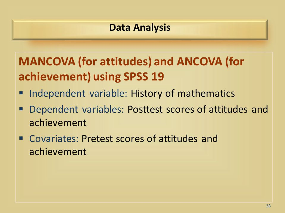MANCOVA (for attitudes) and ANCOVA (for achievement) using SPSS 19