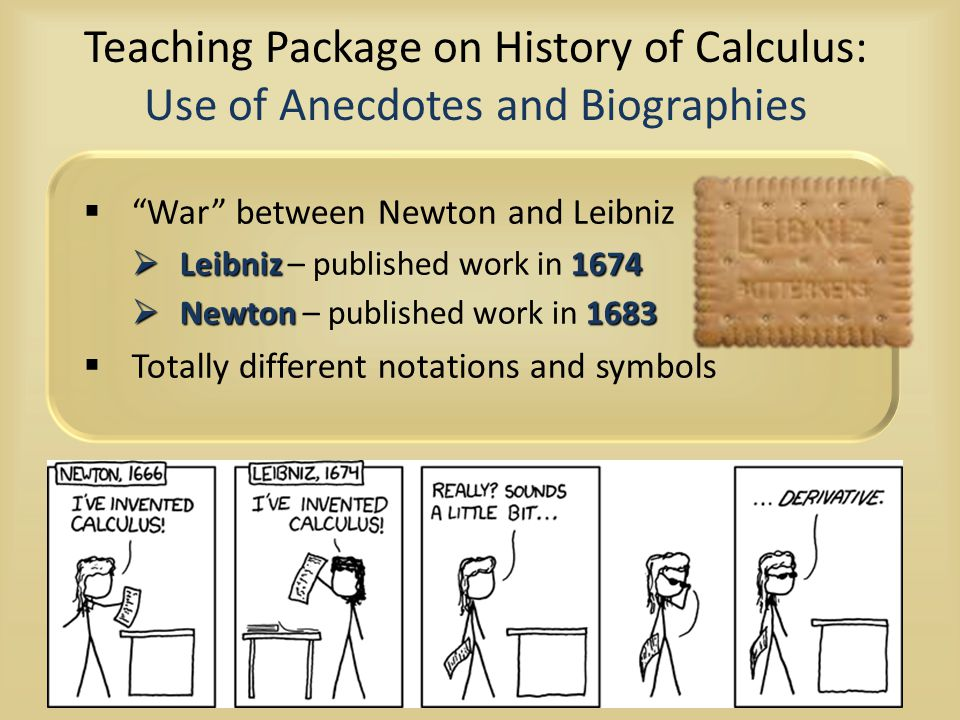 Teaching Package on History of Calculus: Use of Anecdotes and Biographies