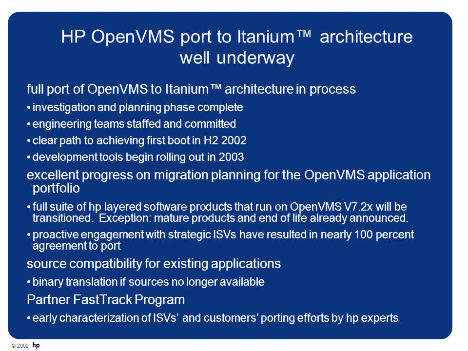 HP OpenVMS port to Itanium™ architecture well underway