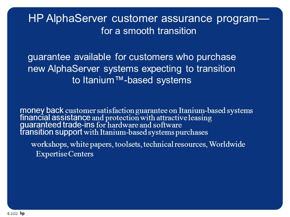 HP AlphaServer customer assurance program—