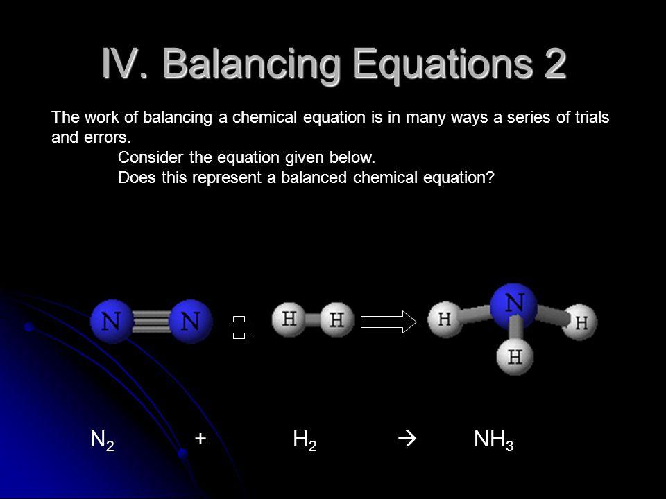 IV. Balancing Equations 2