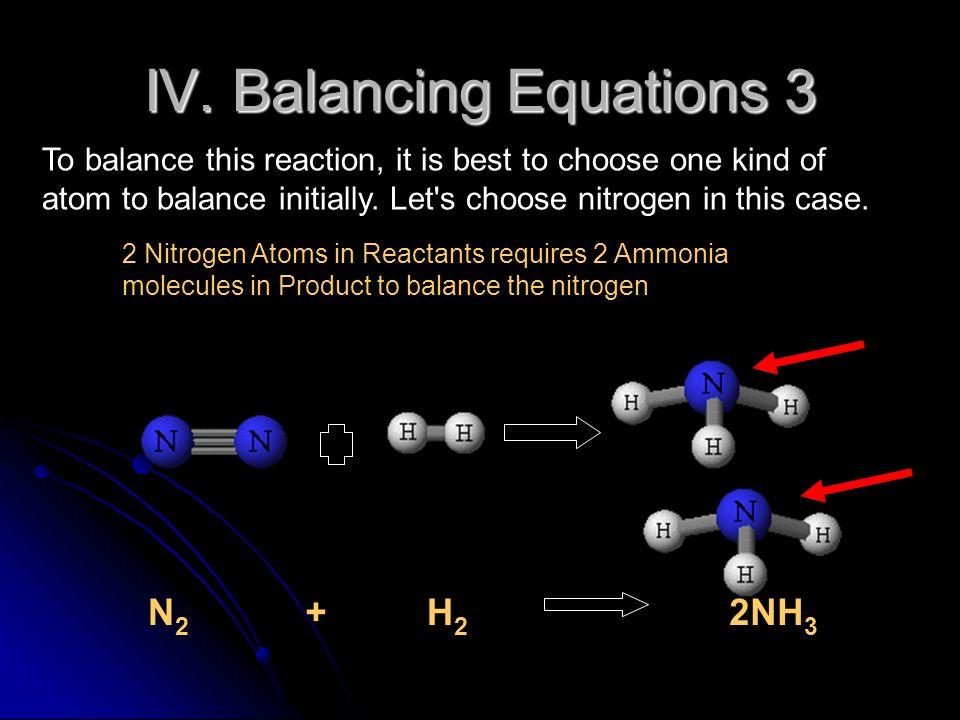 IV. Balancing Equations 3
