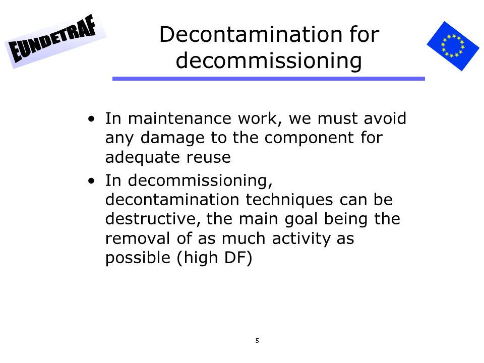 Decontamination for decommissioning