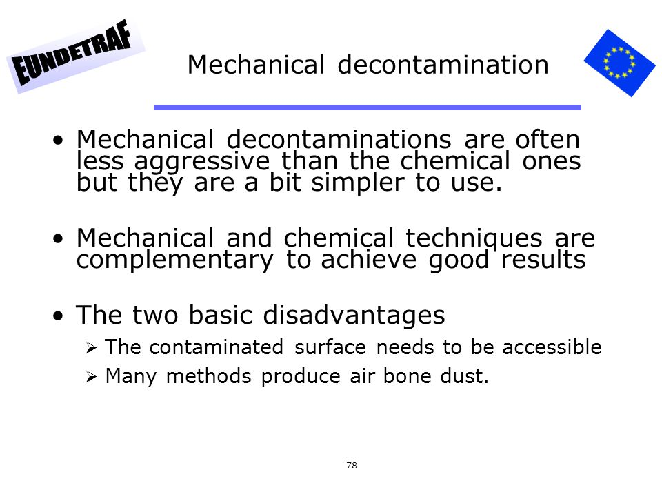 Mechanical decontamination