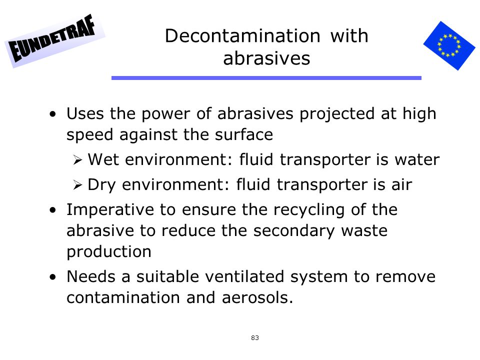 Decontamination with abrasives