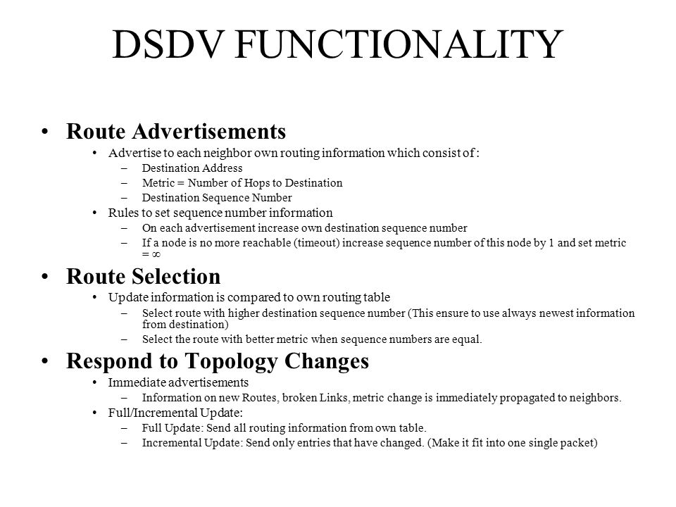 DSDV FUNCTIONALITY Route Advertisements Route Selection