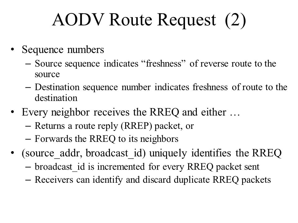 AODV Route Request (2) Sequence numbers