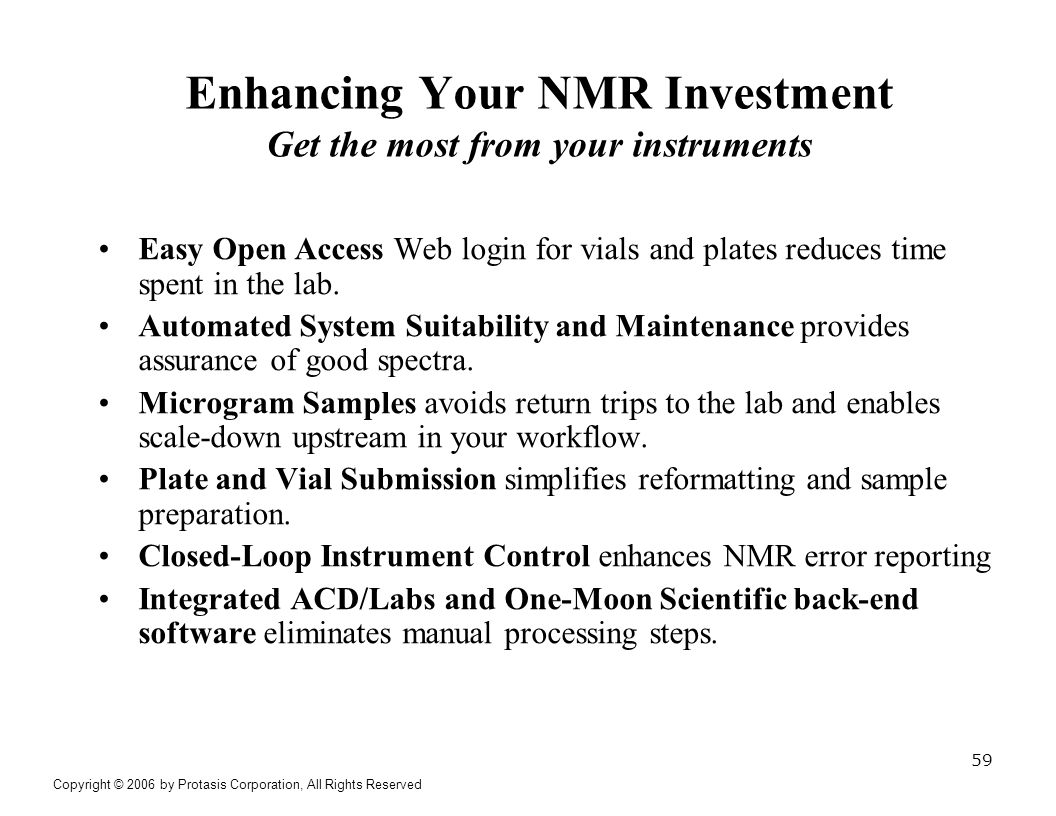 Enhancing Your NMR Investment Get the most from your instruments