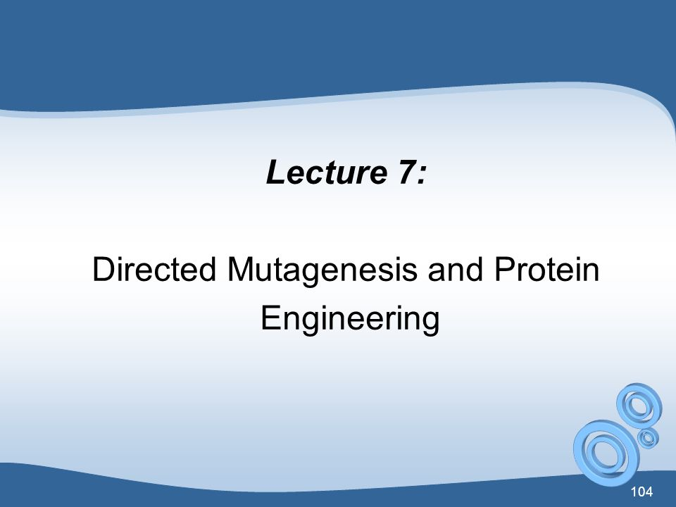 Directed Mutagenesis and Protein