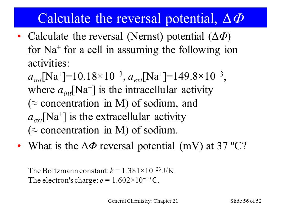 Calculate the reversal potential, Δ