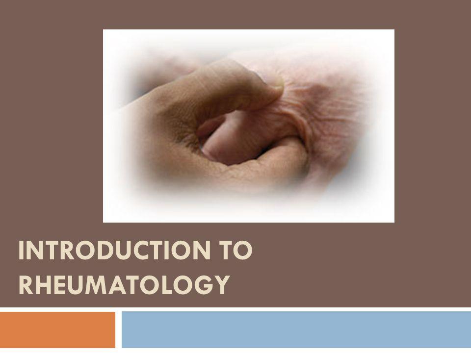 Introduction to Rheumatology