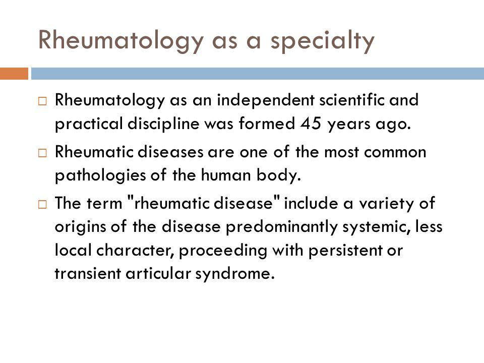 Rheumatology as a specialty
