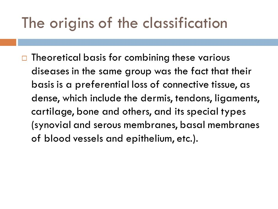 The origins of the classification