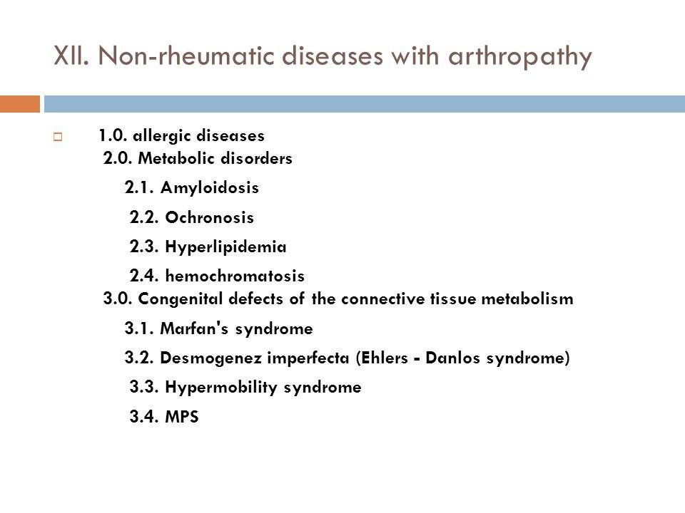 XII. Non-rheumatic diseases with arthropathy