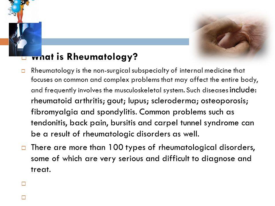 What is Rheumatology